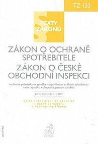 Zákon o ochrana spotřebitele. Zákon o české obchodní inspekci stav k 1.5.2009