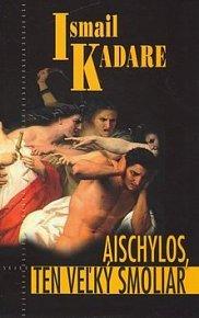 Aischylos, ten veľký smoliar