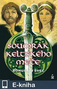 Soumrak keltského meče (E-KNIHA)