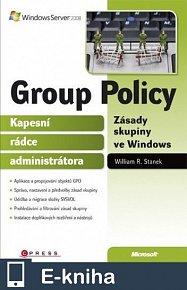 Group Policy Zásady skupiny ve Windows (E-KNIHA)