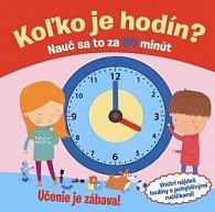 Koľko je hodín? Nauč sa to za 60 minút