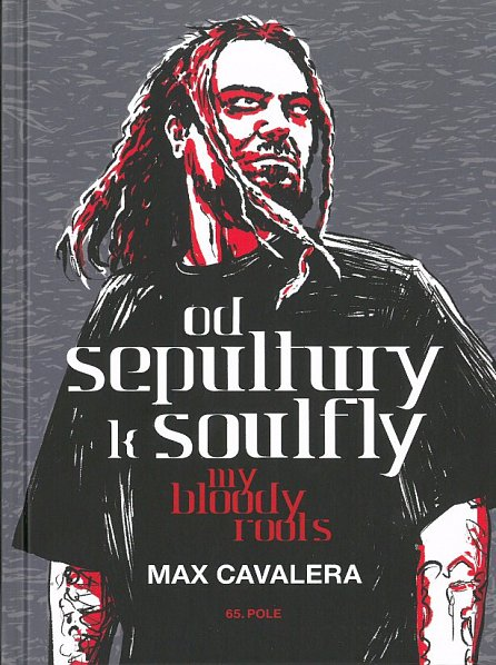Náhled Od Sepultury k Soulfly - My Bloody Roots