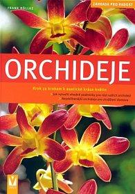Orchideje - zahrada pro radost