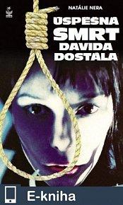 Úspěšná smrt Davida Dostála (E-KNIHA)