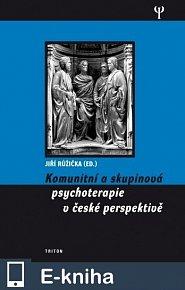 Komunitní a skupinová psychoterapie v české perspektivě (E-KNIHA)