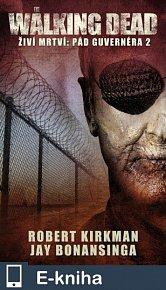The Walking Dead-Pád Guvernéra 2 (E-KNIHA)