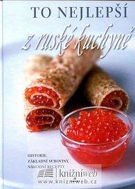 To nejlepší z ruské kuchyně
