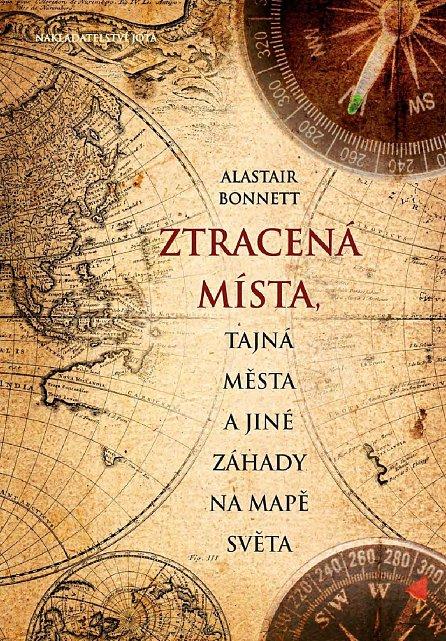 Náhled Ztracená místa, tajná města a jiné záhady na mapě světa