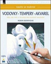Naučte se malovat Vodovky - Tempery - Akvarel