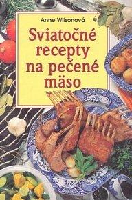 Sviatočné recepty na pečené mäso