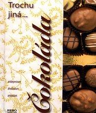 Čokoláda - Trochu jiná...