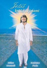 Ježiš kráča dejinami