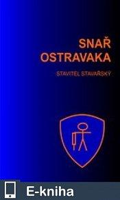 SNAŘ OSTRAVAKA (E-KNIHA)