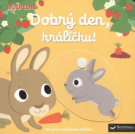 Náhled MiniPEDIE – Dobrý den, králíčku!
