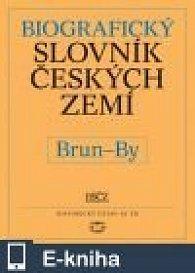 Biografický slovník českých zemí, 8. sešit (Brun–by) (E-KNIHA)