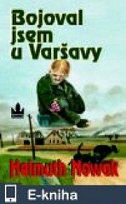 Bojoval jsem u Varšavy (E-KNIHA)