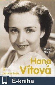 Hana Vítová cesta ke smíře (E-KNIHA)