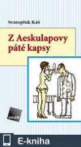 Z Aeskulapovy páté kapsy (E-KNIHA)