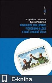 Rozvojová spolupráce východního bloku v době studené války (E-KNIHA)