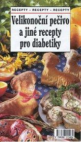 Velikonoční pečivo a jiné recepty pro diabetiky