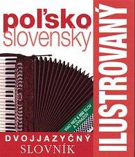 Ilustrovaný dvojjazyčný slovník poľsko-slovenský