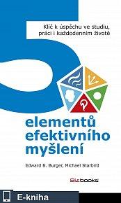 5 elementů efektivního myšlení (E-KNIHA)