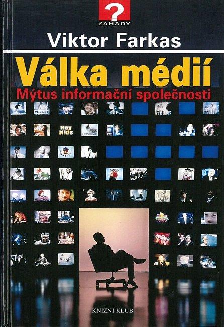 Náhled Válka médií - Mýtus informační společnosti