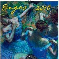 Kalendář nástěnný 2016 - Edgar Degas, poznámkový  30 x 30 cm