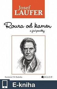 Josef Laufer – Roura od kamen a jiné povídky (E-KNIHA)