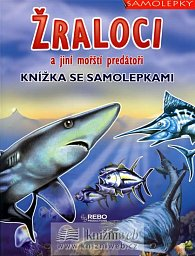 Žraloci a jiní mořští predátoři - Knížka se samolepkami