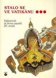 Stalo se ve Vatikánu