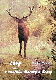 Lovy nejen u soutoku Moravy a Bečvy