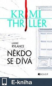 Krimi thriller – Někdo se dívá (E-KNIHA)