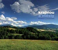 Krajinou a městy Moravy a Slezska