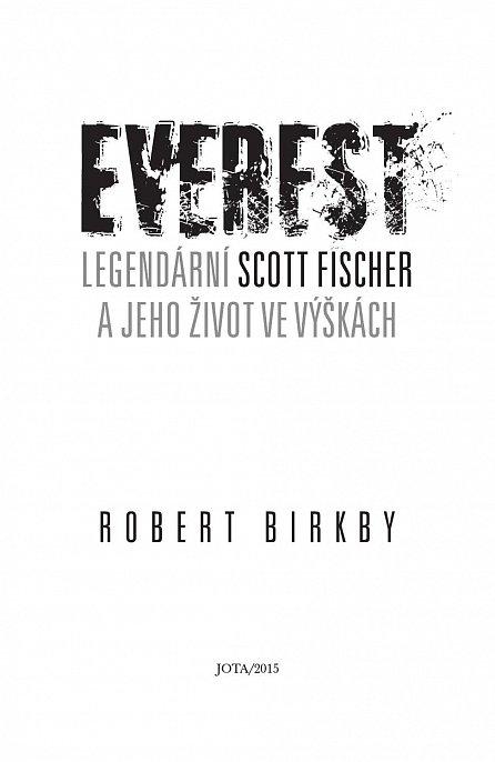 Náhled Everest - Legendární Scott Fischer a jeho život ve výškách