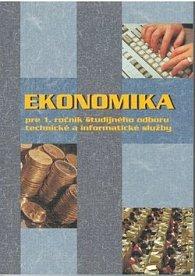 Ekonomika pre 1. ročník študijného odboru technické a informatické služby
