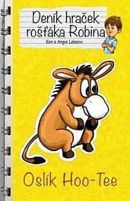 Deník hraček rošťáka Robina Oslík Hoo - Tee