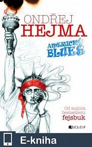 Ondřej Hejma - Americký blues (E-KNIHA)