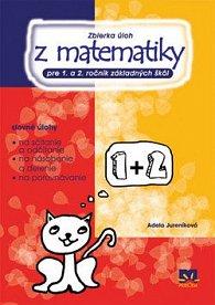 Zbierka úloh z matematiky pre 1. a 2. ročník ZŠ