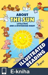 About the Sun, little pets and a mysterious night (E-KNIHA)