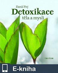 Detoxikace těla a mysli (E-KNIHA)