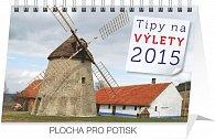 Kalendář 2015 - Tipy na výlety - stolní