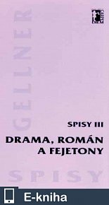 Drama, román a fejetony - Spisy III (E-KNIHA)