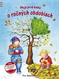 Moja prvá kniha o ročných obdobiach