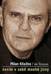Milan Kňažko: Nosím v sobě mnohé jizvy