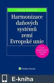 Harmonizace daňových systémů zemí Evropské unie, 4. vydání (E-KNIHA)