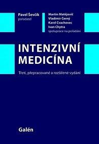 Intenzivní medicína: Třetí, přepracované a rozšířené vydání