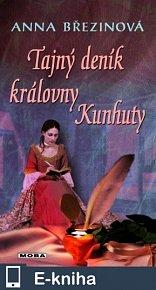 Tajný deník královny Kunhuty (E-KNIHA)
