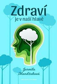 Zdraví je v naší hlavě