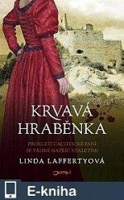 Krvavá hraběnka (E-KNIHA)